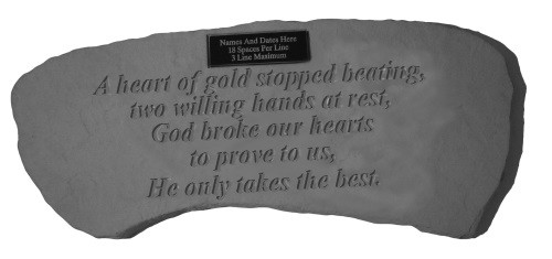 A heart of gold stopped beating...Memorial Garden Bench