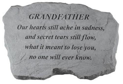 Our hearts still ache in sadness...Memorial Garden Stone - Grandfather